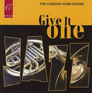 London Horn Sound - Give it One