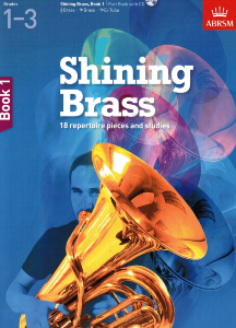 ABRSM: Shining Brass Book 1 (grades 1-3) with CD