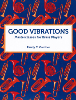 Gardner: Good Vibrations