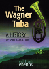 Melton: History of the Wagner Tuba